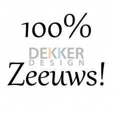 100% Zeeuws 15 X 21 CM