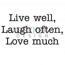 Live well 22 X 44 CM
