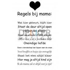 Tekstbord Regels bij mama 40 X 30 CM